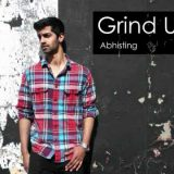 Abhisting – Grind Up (Drink In My Cup Remix)