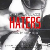 GINZ ft. Blaze – Haters