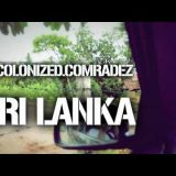 Ras Ceylon ft. Mandeep Sethi – Decolonized.Comradez in Sri Lanka