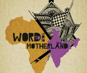 Art Exhibit – Word To Your Motherland