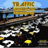 Living In Sin &#8211; Traffic