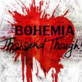 Bohemia Has A Thousand Thoughts