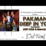 "Pakman – ""Deep In You"" feat Deep Cold and GhettoBoii Saini [Desi Rap Music]"