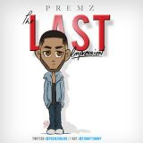 Premz – The Last Impression
