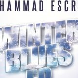 Mohammad Escrow – Winter Blues EP