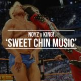 Sweet Chin Music – Noyz (Produced – King​)