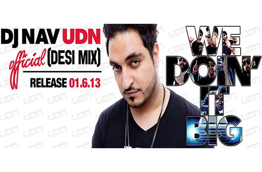 UDN & Three Records Mega Remix 'We Doin It Big'