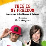 Radio City Freedom – This Is My Freedom Feat. Enkore