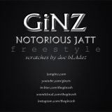 Ginz – Notorious Jatt Freestyle