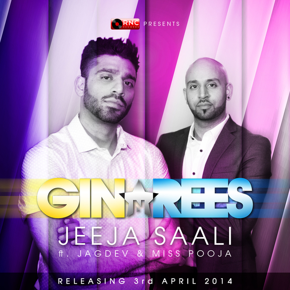 Jeeja Saali – Gin and Rees Ft. Jagdev and Miss Pooja