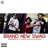 Bohemia ft Panda & Haji Springer – Brand New Swag