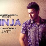 Pindaan Wale Jatt – Ninja (Official Video)