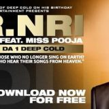 "IMM Presents Deep Cold's ""Mr NRI"""