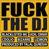 Adil Omar Collaborates with Blacklisted MC, Coolio, & Bizarre