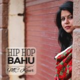 MC Kaur : The Female Emcee On a Mission!