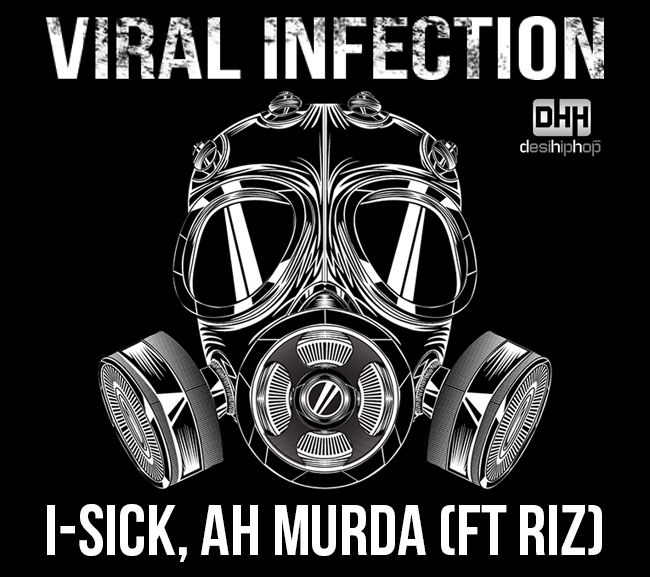 I-Sick & Ah Murda's 'Viral Infection'!