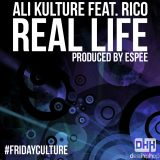 #FridayKulture – Ali Kulture : 'Real Life' Feat. Rico