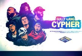 Gully Gang Records Plants their flag with Cypher